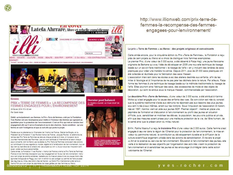 00/00/2013 yves-rocher.com 11 Retombées Presse TDF 2014 http://www.illionweb.com/prix-terre-de- femmes-la-recompense-des-femmes- engagees-pour-lenviro
