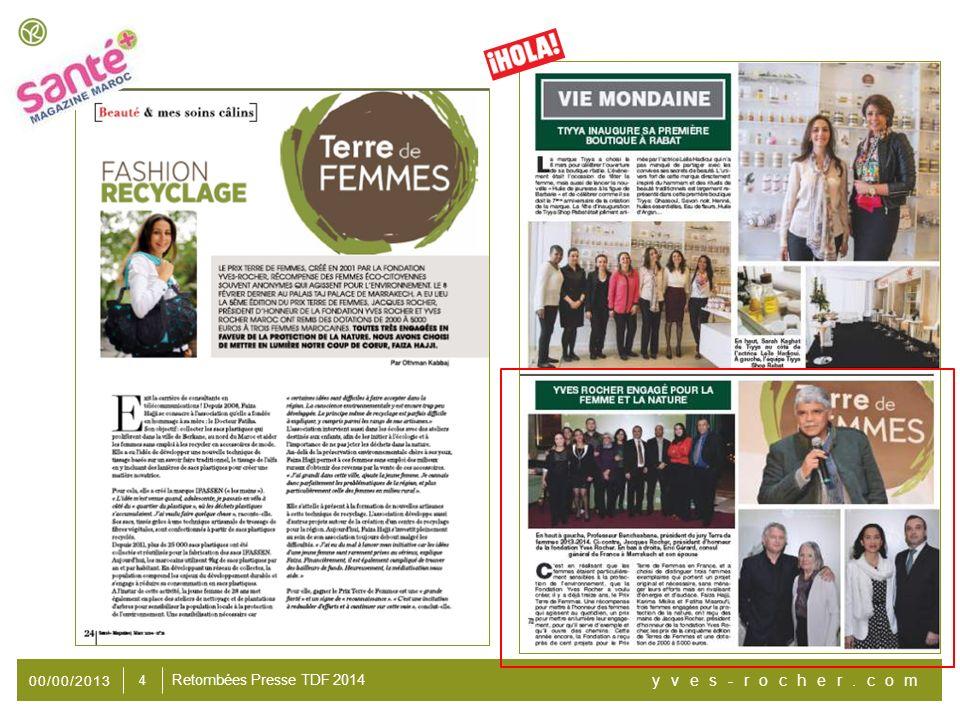 00/00/2013 yves-rocher.com 5 Retombées Presse TDF 2014