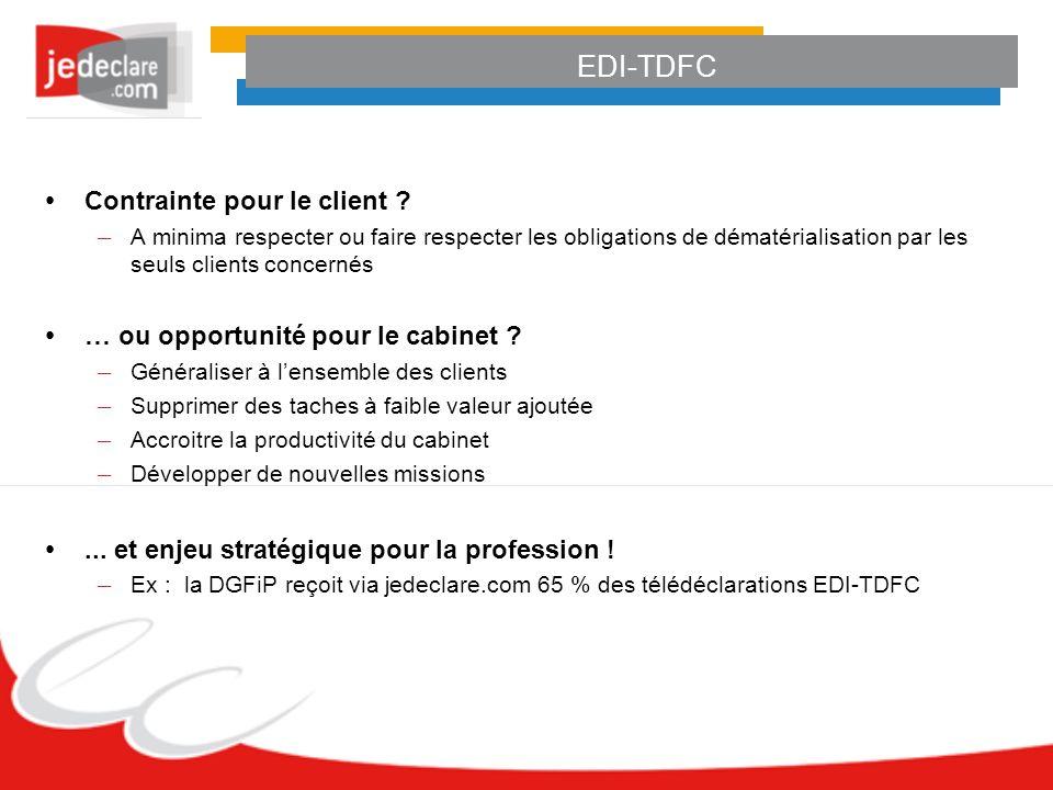 EDI-TDFC Contrainte pour le client ? – A minima respecter ou faire respecter les obligations de dématérialisation par les seuls clients concernés … ou