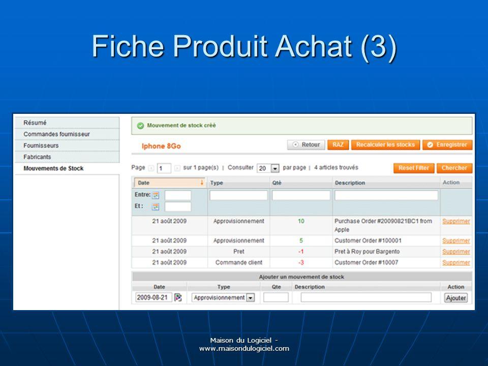 Maison du Logiciel - www.maisondulogiciel.com Fiche Produit Achat (3)
