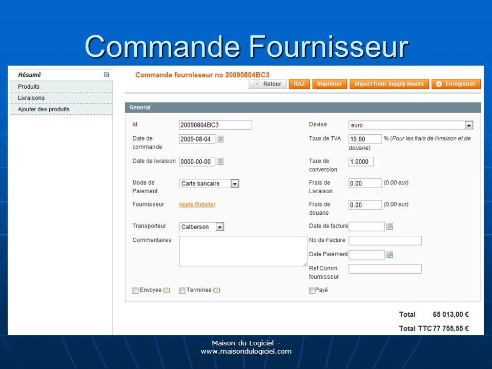 Maison du Logiciel - www.maisondulogiciel.com Commande Fournisseur