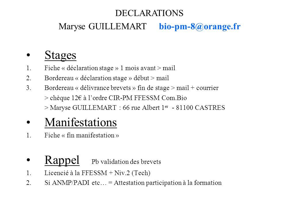 Stages 1.Fiche « déclaration stage » 1 mois avant > mail 2.Bordereau « déclaration stage » début > mail 3.Bordereau « délivrance brevets » fin de stag