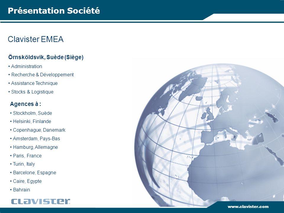 Clavister EMEA Présentation Société www.clavister.com Örnsköldsvik, Suède (Siège) Administration Recherche & Développement Assistance Technique Stocks