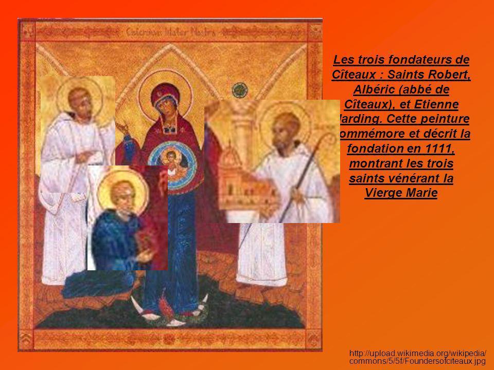 Les trois fondateurs de Cîteaux : Saints Robert, Albéric (abbé de Cîteaux), et Etienne Harding. Cette peinture commémore et décrit la fondation en 111