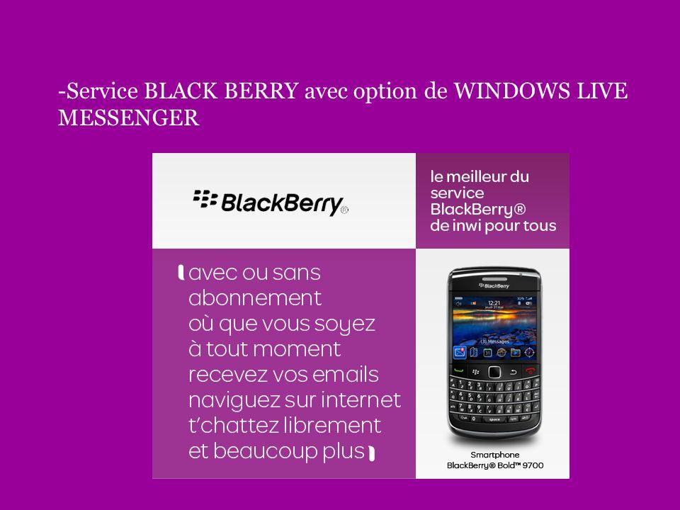 -Service BLACK BERRY avec option de WINDOWS LIVE MESSENGER