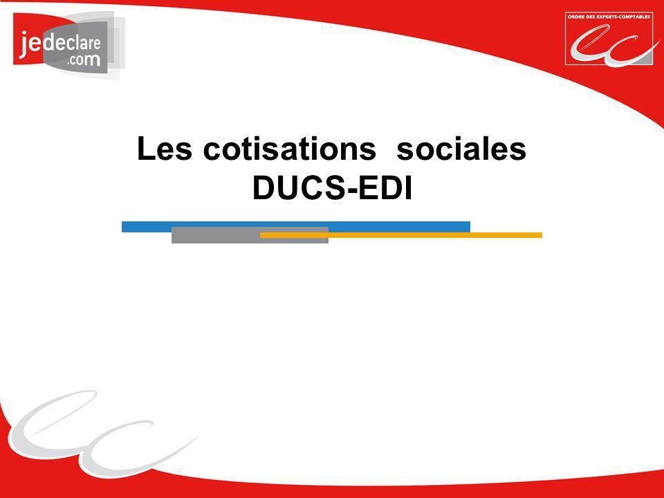 Les cotisations sociales DUCS-EDI