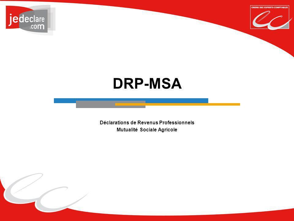 DRP-MSA Déclarations de Revenus Professionnels Mutualité Sociale Agricole