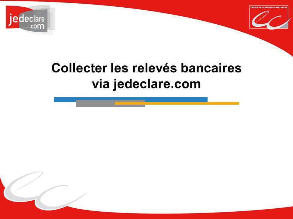 Collecter les relevés bancaires via jedeclare.com