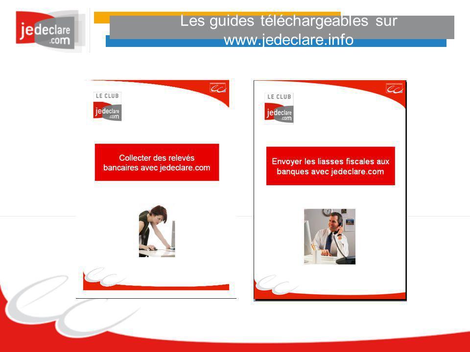 Les guides téléchargeables sur www.jedeclare.info
