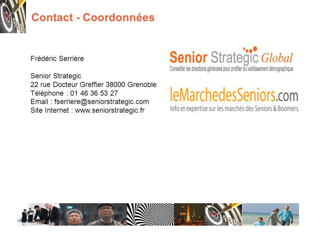 Contact - Coordonnées Frédéric Serrière Senior Strategic 22 rue Docteur Greffier 38000 Grenoble Téléphone : 01 46 36 53 27 Email : fserriere@seniorstrategic.com Site Internet : www.seniorstrategic.fr