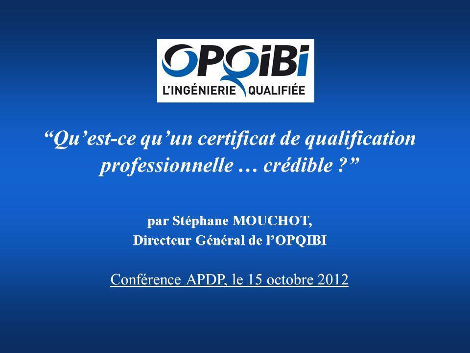 « OPQIBI : la marque de qualité de lingénierie » www.opqibi.com 1.