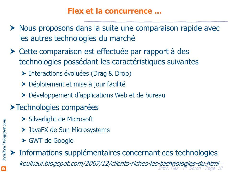 10 Intro. Flex - M. Baron - Page keulkeul.blogspot.com Flex et la concurrence...