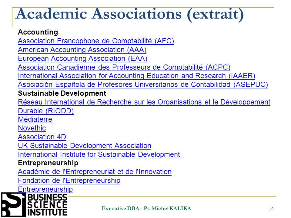 Academic Associations (extrait) 19 Executive DBA- Pr.
