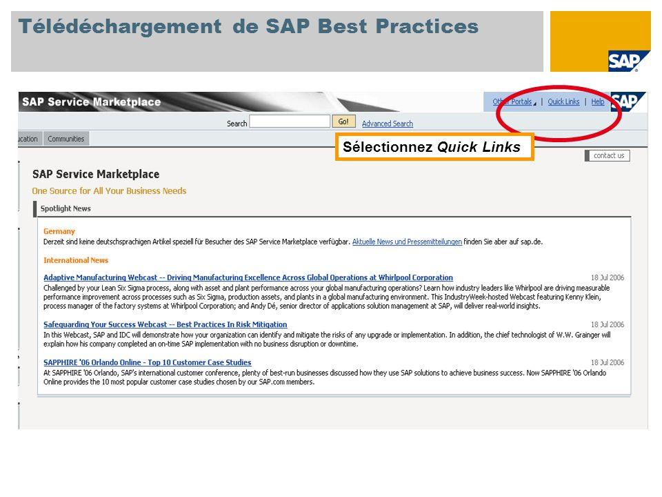 Sélectionnez Quick Links Télédéchargement de SAP Best Practices