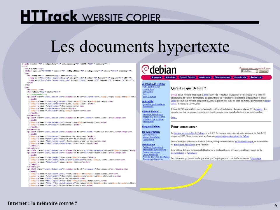 Internet : la mémoire courte ? 6 Les documents hypertexte