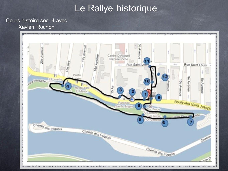 Le Rallye historique Cours histoire sec. 4 avec Xavien Rochon