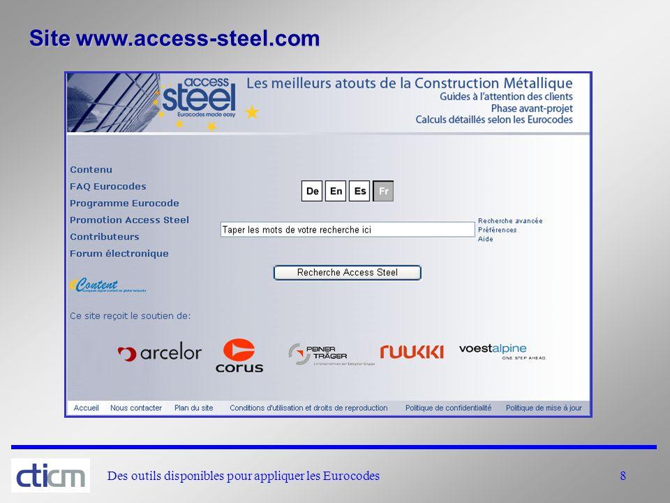 Des outils disponibles pour appliquer les Eurocodes8 Site www.access-steel.com