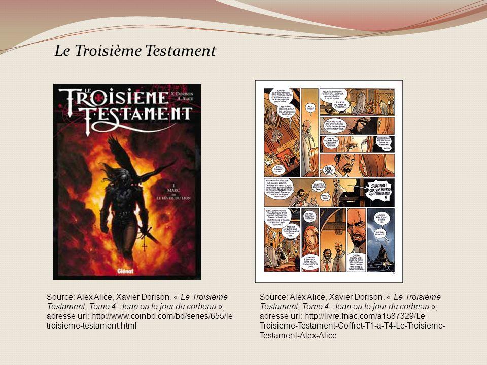 Source: Alex Alice, Xavier Dorison. « Le Troisième Testament, Tome 4: Jean ou le jour du corbeau », adresse url: http://livre.fnac.com/a1587329/Le- Tr
