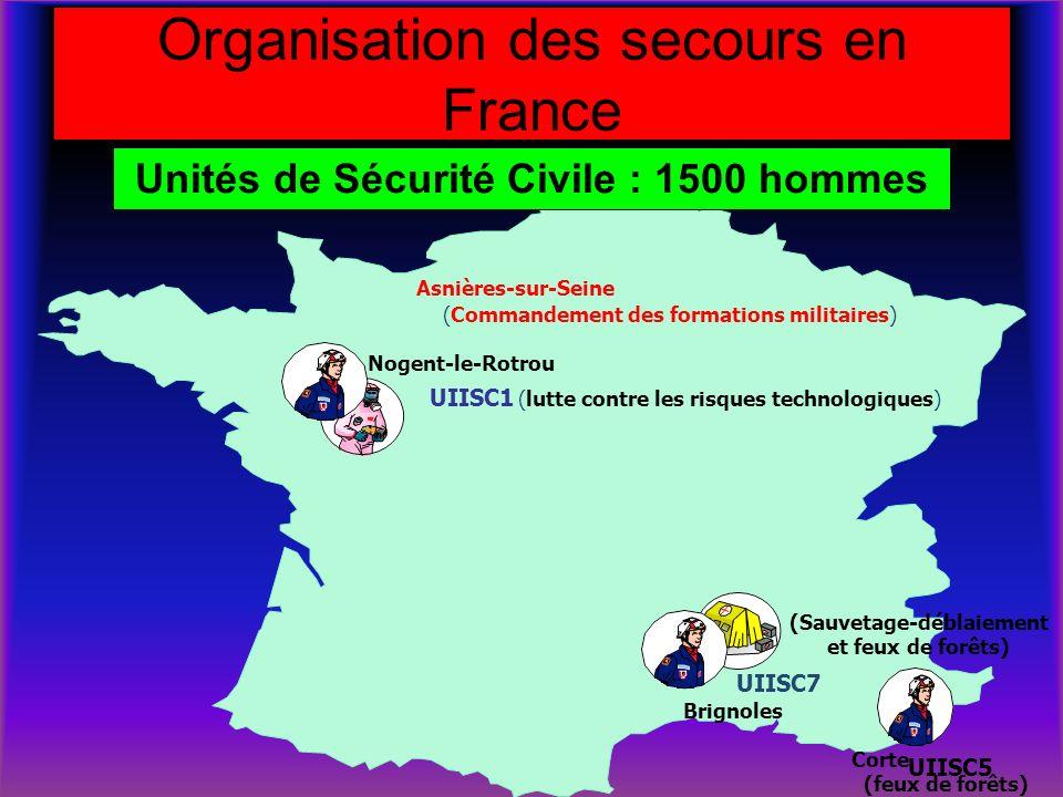 Organisation des secours en France Asnières-sur-Seine (Commandement des formations militaires) UIISC1 Nogent-le-Rotrou (lutte contre les risques techn