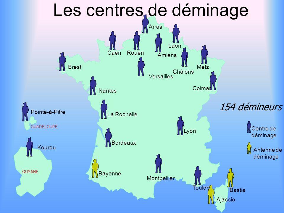 Centre de déminage Antenne de déminage Pointe-à-Pitre Kourou GUYANE GUADELOUPE Brest Nantes La Rochelle Bordeaux CaenRouen Arras Laon Amiens Châlons M
