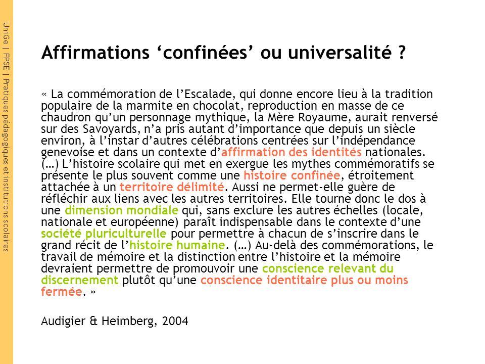 UniGe | FPSE | Pratiques pédagogiques et institutions scolaires Affirmations confinées ou universalité .