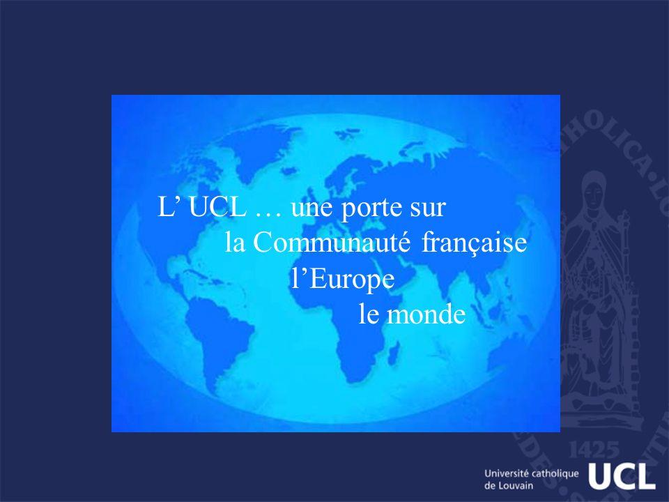 L UCL … une porte sur la Communauté française lEurope le monde