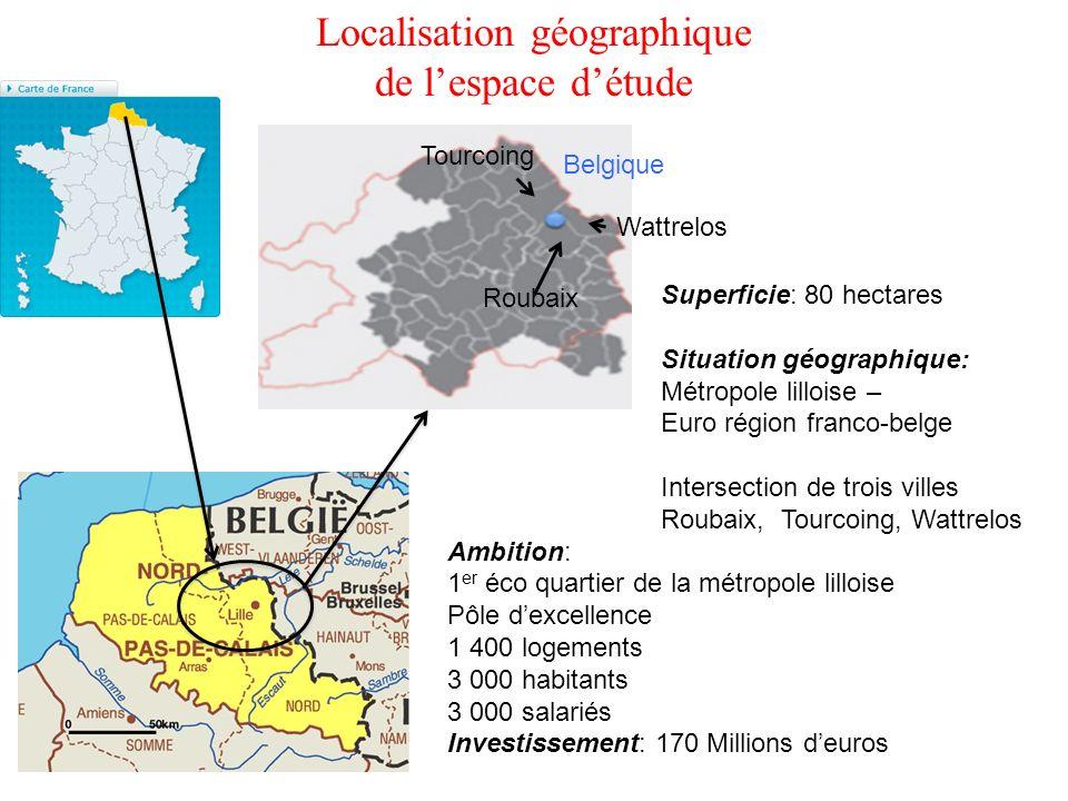 Localisation géographique de lespace détude Tourcoing Roubaix Wattrelos Belgique Superficie: 80 hectares Situation géographique: Métropole lilloise –