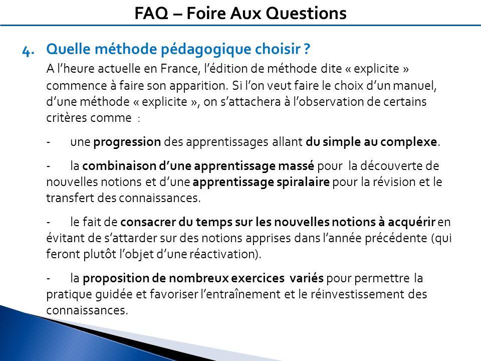 4.Quelle méthode pédagogique choisir ? A lheure actuelle en France, lédition de méthode dite « explicite » commence à faire son apparition. Si lon veu