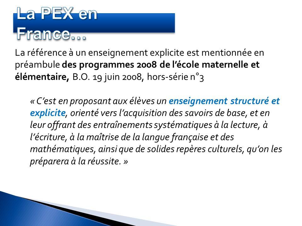 La référence à un enseignement explicite est mentionnée en préambule des programmes 2008 de lécole maternelle et élémentaire, B.O. 19 juin 2008, hors-