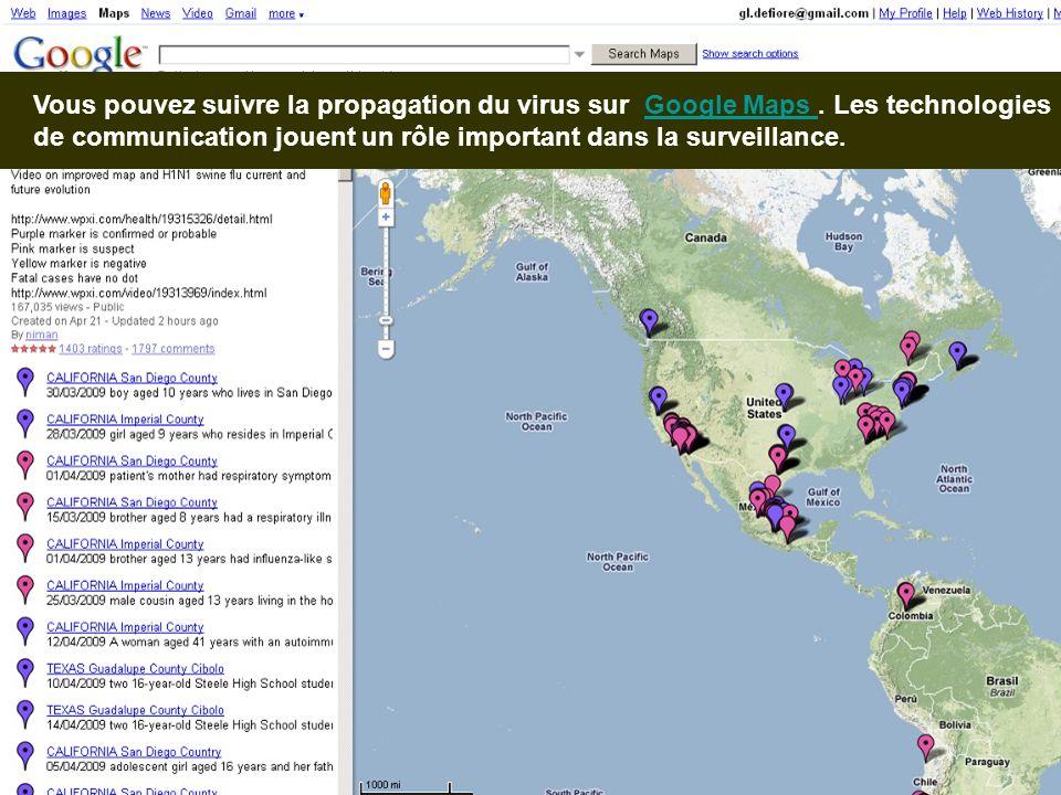Vous pouvez suivre la propagation du virus sur Google Maps. Les technologies de communication jouent un rôle important dans la surveillance.Google Map