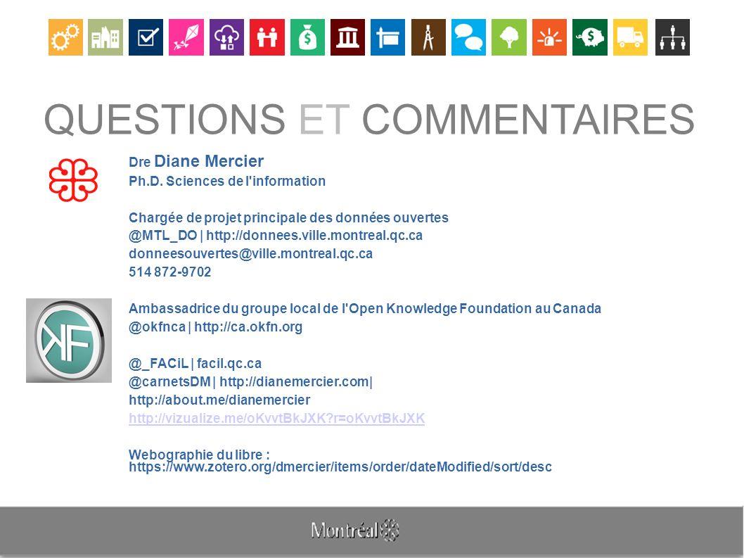 QUESTIONS ET COMMENTAIRES Dre Diane Mercier Ph.D.