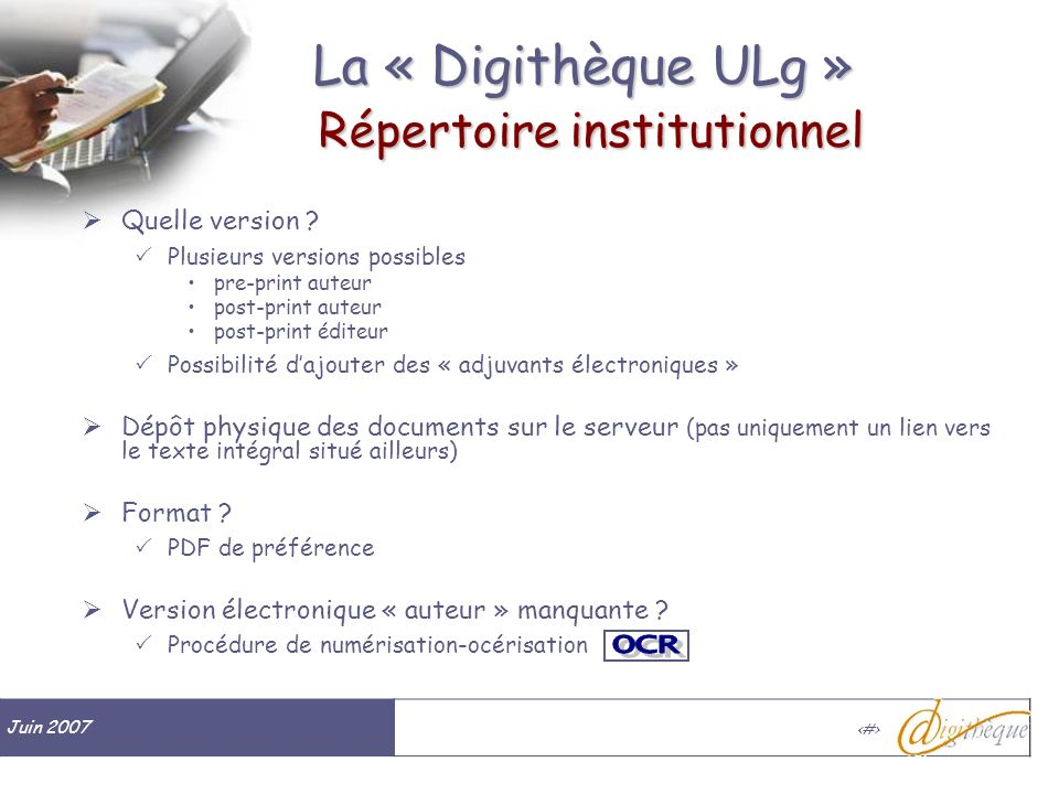 Juin 2007 # La « Digithèque ULg » Répertoire institutionnel Quelle version .
