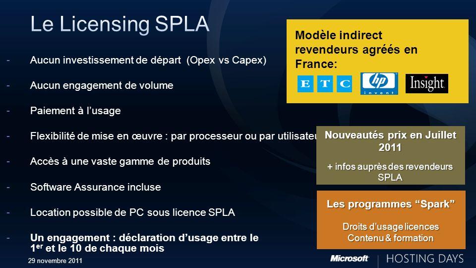 29 novembre 2011 -Aucun investissement de départ (Opex vs Capex) -Aucun engagement de volume -Paiement à lusage -Flexibilité de mise en œuvre : par pr