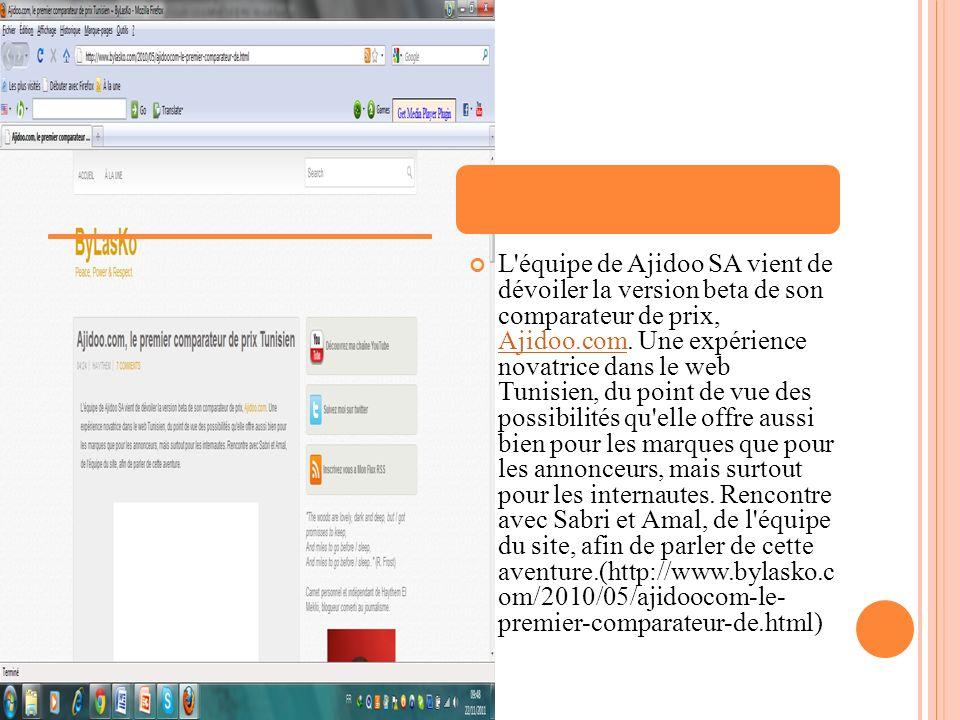 L'équipe de Ajidoo SA vient de dévoiler la version beta de son comparateur de prix, Ajidoo.com. Une expérience novatrice dans le web Tunisien, du poin