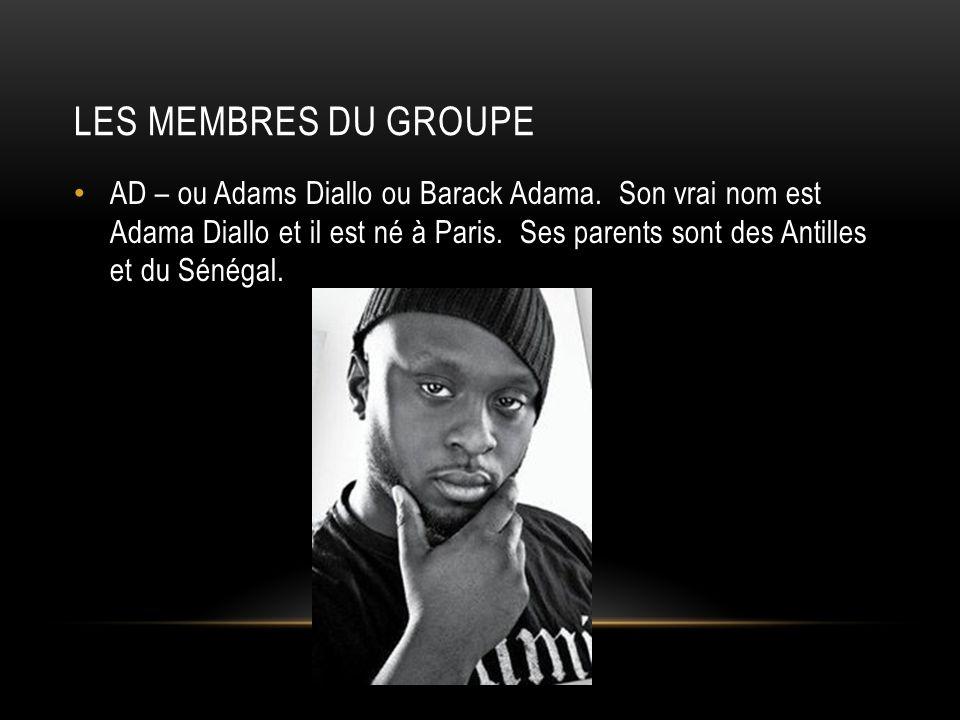 LES MEMBRES DU GROUPE AD – ou Adams Diallo ou Barack Adama.