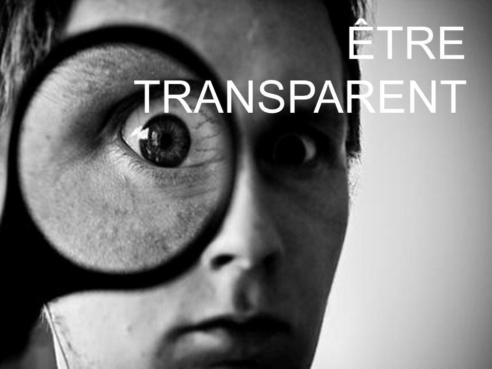 Être transparent ÊTRE TRANSPARENT