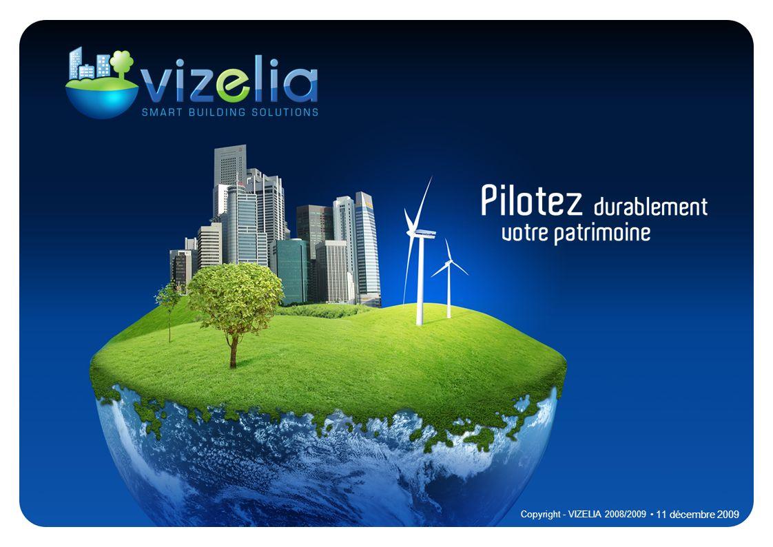 Pilotage durable Cloud computing Web 2.0 collaboratif Le Constat 11 décembre 2009 2 Copyright - VIZELIA 2008/2009