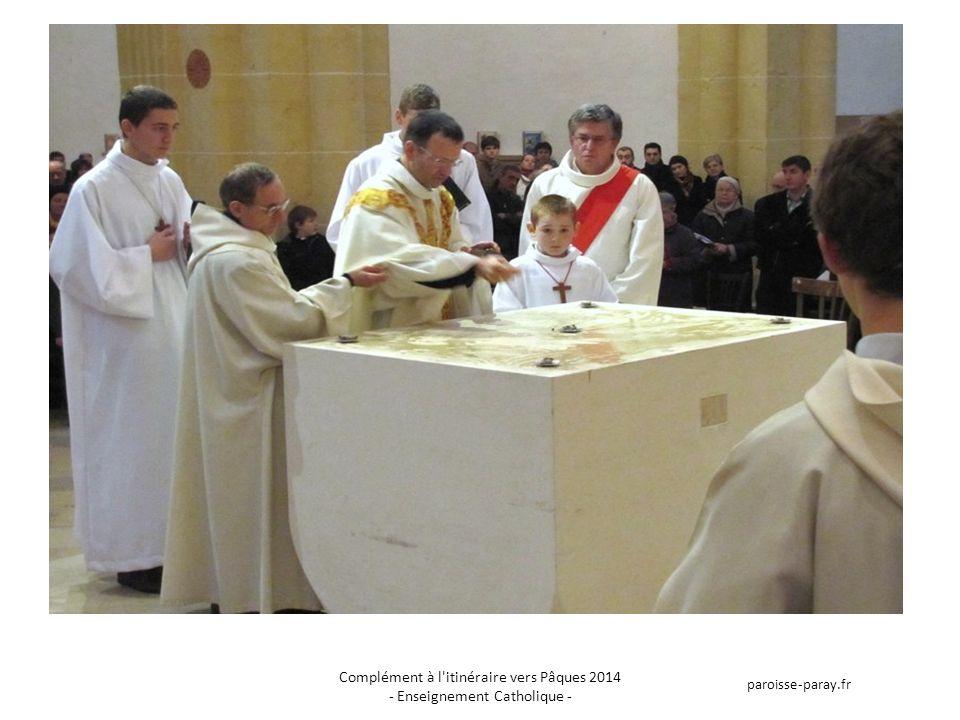 Complément à l itinéraire vers Pâques 2014 - Enseignement Catholique - paroisse-paray.fr