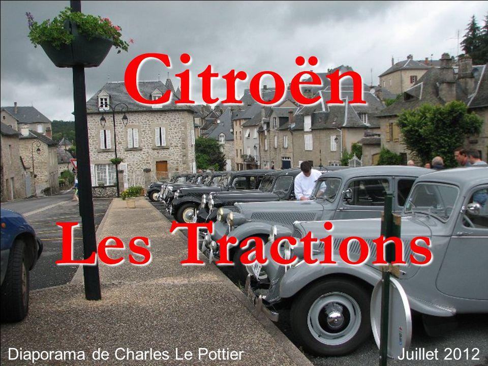 Citroën Les Tractions Les Tractions Diaporama de Charles Le Pottier Juillet 2012