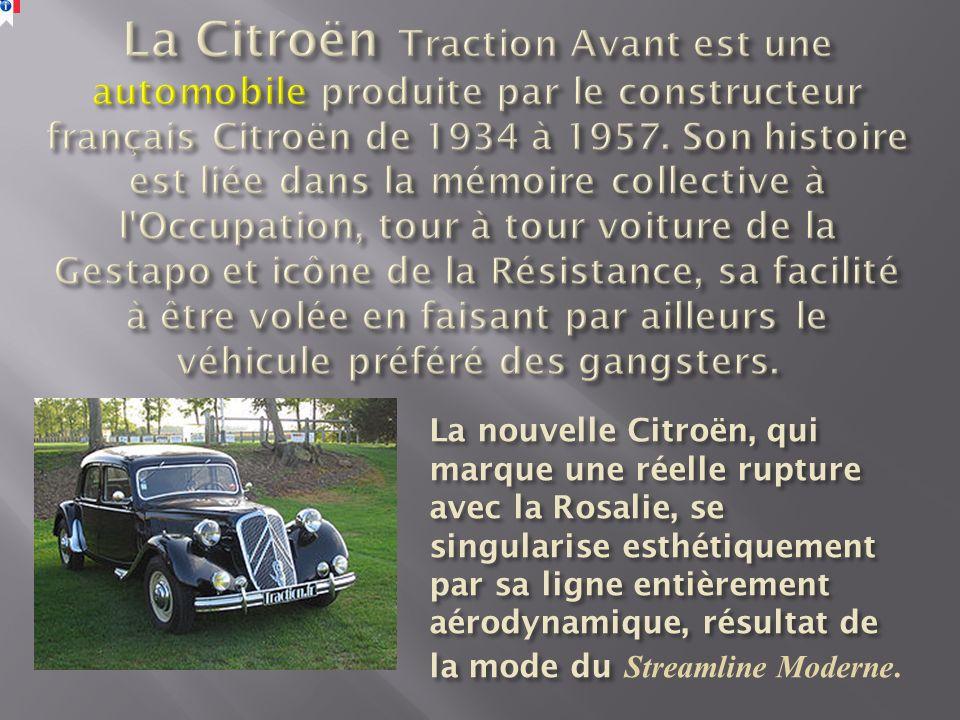 La nouvelle Citroën, qui marque une réelle rupture avec la Rosalie, se singularise esthétiquement par sa ligne entièrement aérodynamique, résultat de la mode du La nouvelle Citroën, qui marque une réelle rupture avec la Rosalie, se singularise esthétiquement par sa ligne entièrement aérodynamique, résultat de la mode du Streamline Moderne.