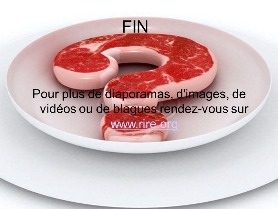 Diaporama PPS réalisé pour http://www.diaporamas-a-la-con.com http://www.diaporamas-a-la-con.com Diaporama PPS réalisé pour http://www.diaporamas-a-la-con.com FIN Pour plus de diaporamas, d images, de vidéos ou de blagues rendez-vous sur www.rire.org www.rire.org