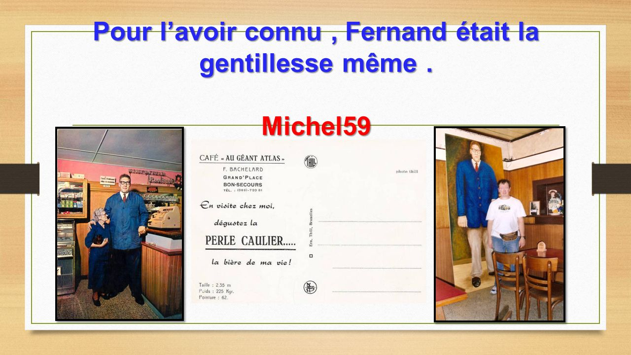 Si les deux gars sont debout, Fernand lui est assit