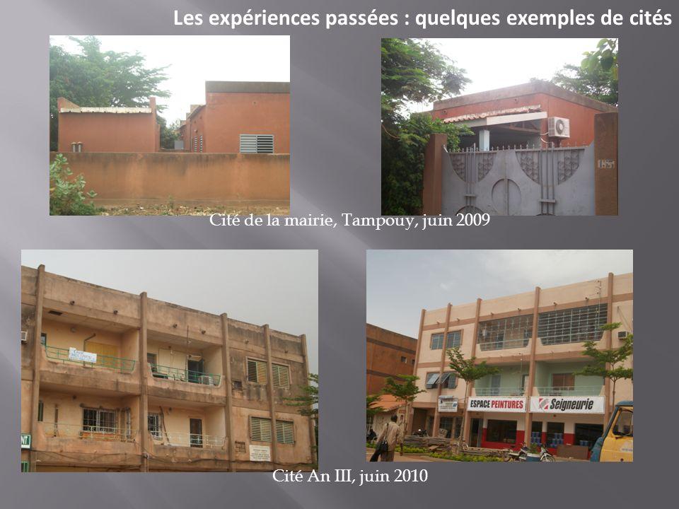 Les expériences passées : quelques exemples de cités Cité de la mairie, Tampouy, juin 2009 Cité An III, juin 2010