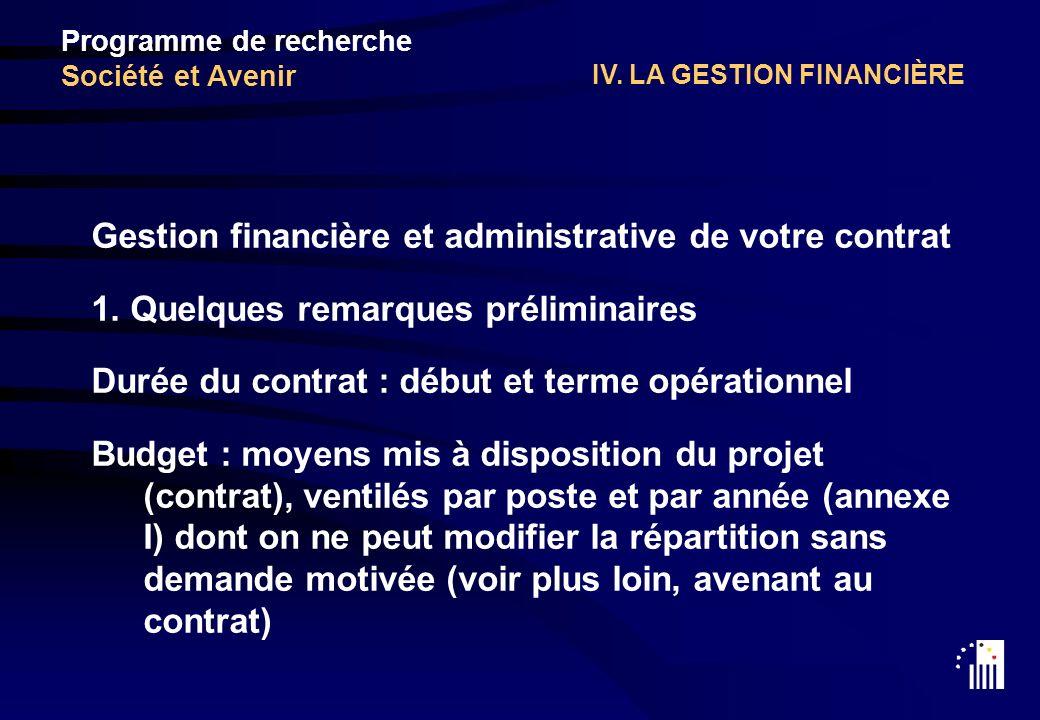 IV. LA GESTION FINANCIÈRE Gestion financière et administrative de votre contrat 1.