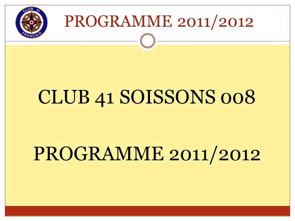 PROGRAMME 2011/2012 CLUB 41 SOISSONS 008 PROGRAMME 2011/2012