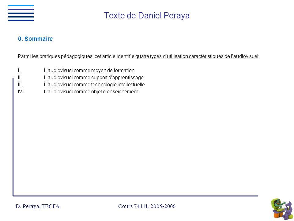 D. Peraya, TECFA Cours 74111, 2005-2006 Texte de Daniel Peraya 0.