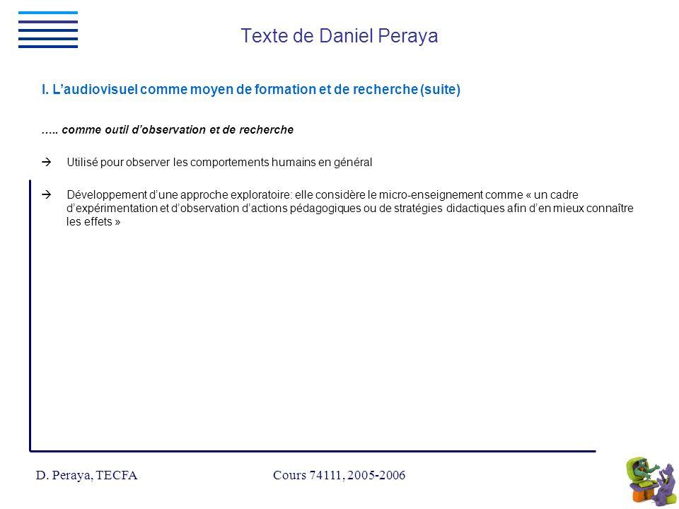 D. Peraya, TECFA Cours 74111, 2005-2006 Texte de Daniel Peraya I.