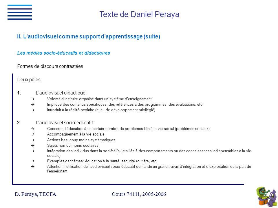 D.Peraya, TECFA Cours 74111, 2005-2006 Texte de Daniel Peraya II.
