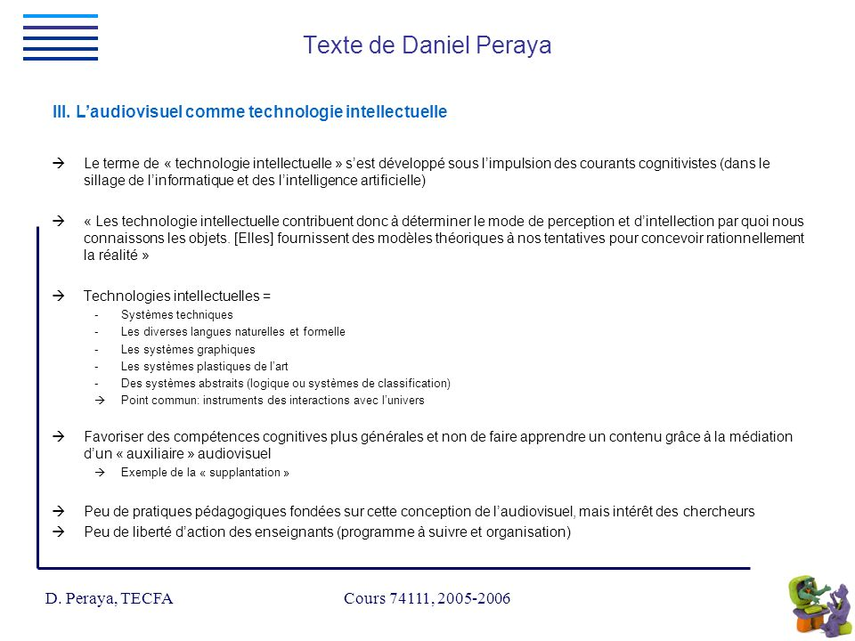 D. Peraya, TECFA Cours 74111, 2005-2006 III.