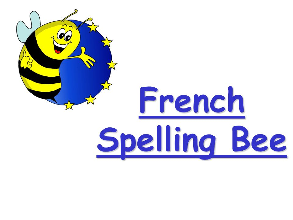 French Spelling Bee